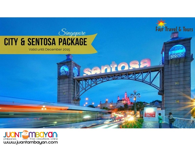 SINGAPORE CITY AND SENTOSA PACKAGE