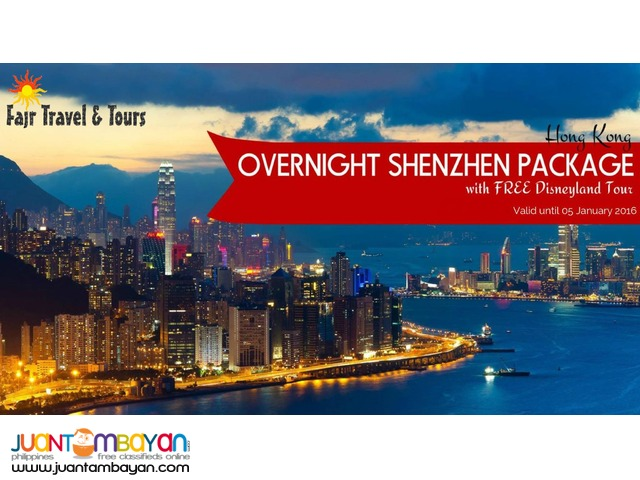 OVERNIGHT SHENZHEN PACKAGE with Free Disneyland Tour