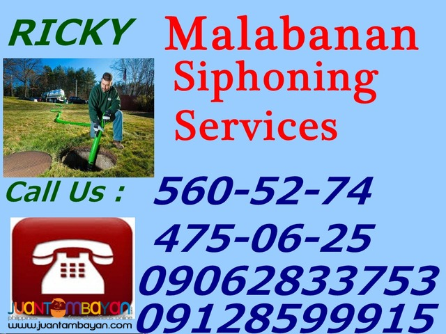 WILL MALABANAN SIPHONING SERVICES 560-5174/09128599915