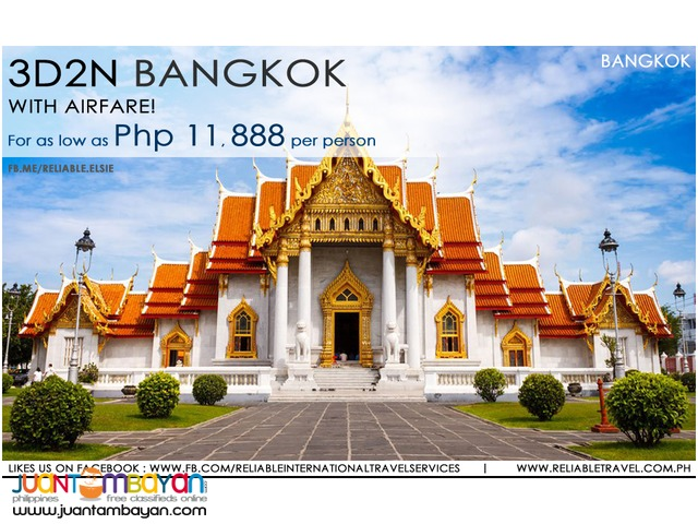 3D2N BANGKOK FREE AND EASY FULL PACKAGE TOUR