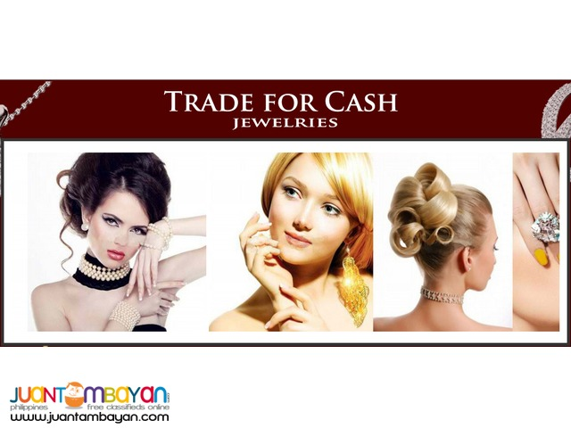 YOU CAN NOW TRADE FOR CASH JEWELRIES