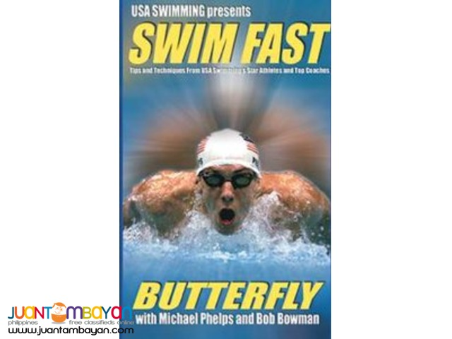 SWIM FAST – Butterfly With Michael Phelps and Bob Bowman