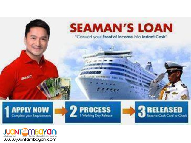 seaman loan and ofw loan 1day process