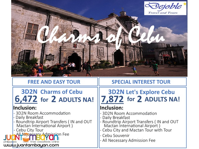 3D2N Charms of Cebu FREE AND EASY TOUR 6,472 for 2 ADULTS NA!