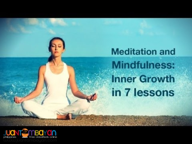 Meditation and Mindfulness: Inner Growth in 7 lessons