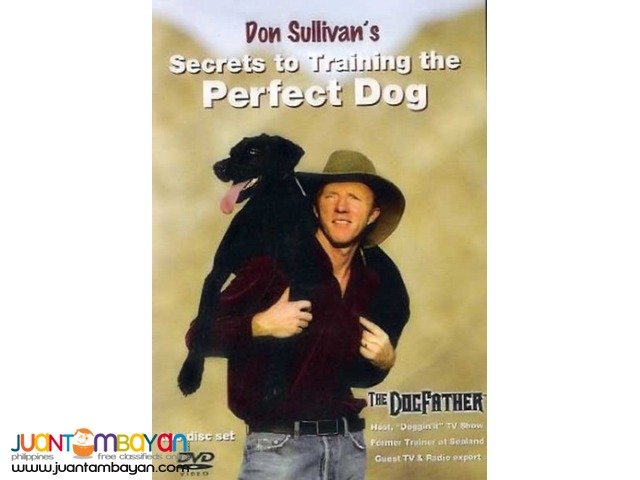 Don Sullivan Secrets to Training the Perfect Dog