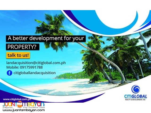 We're looking for land property at least 2 to 2,000 hectares