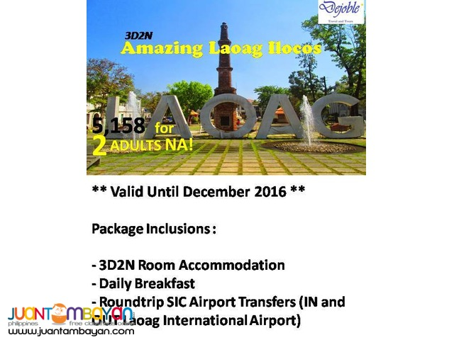 3D2N Laoag Ilocos Free and Tour  5,158 for 2 ADULTS NA!