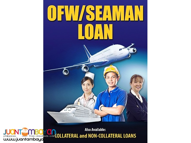 Loan/ Financing/ Ofw and Seaman