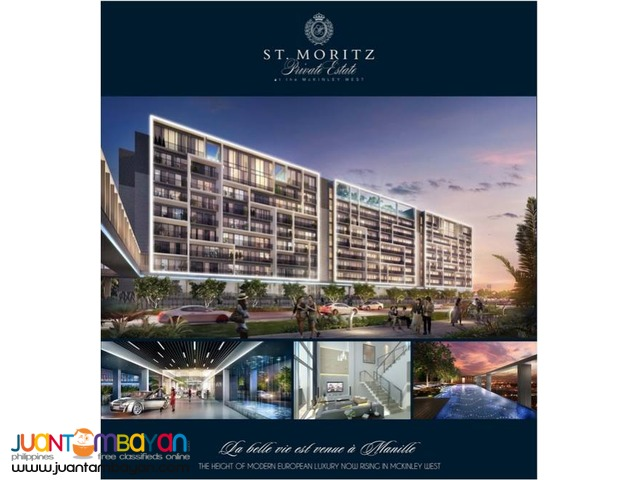 Mckinley West St Moritz Fort Bonifacio latest
