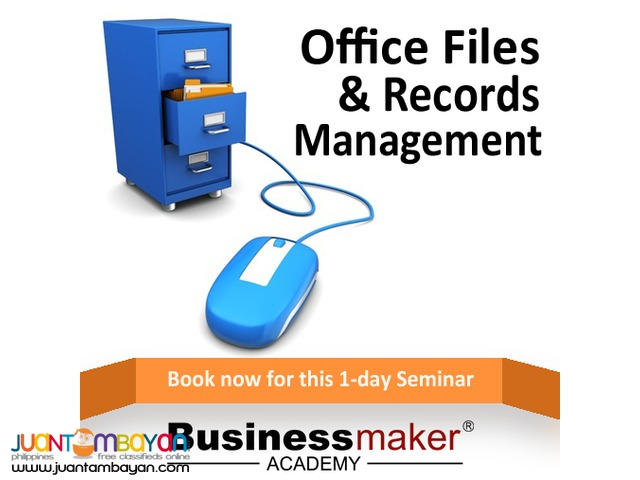 OFFICE FILES & RECORDS MANAGEMENT (JULY 1,2016)