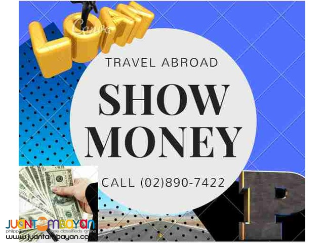 Show Money and Bank Certificate Services - Metro Manila