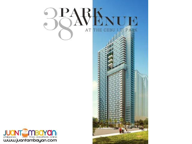 38 Park Avenue pre selling residential condo IT Park Cebu