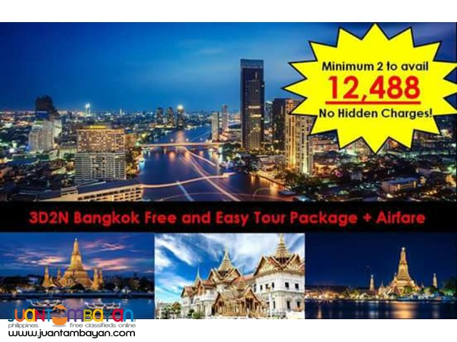 3D2N Bangkok Free and Easy Tour Package + Airfare
