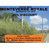 MONTEVERDE ROYALE LOT IN TAYTAY for SALE UPTO 20% DISC