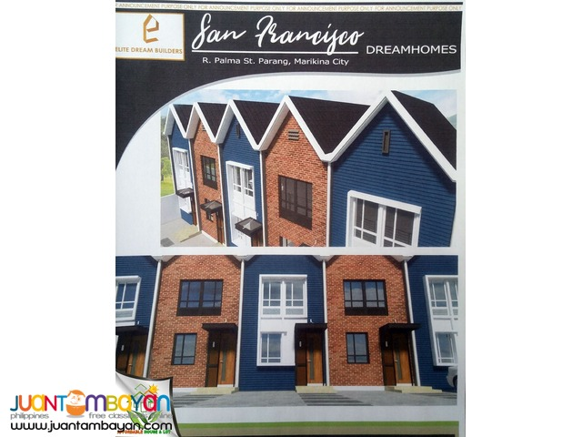 PRE SELLING SAN FRANCISCO HOMES TOWNHOUSE IN MARIKINA