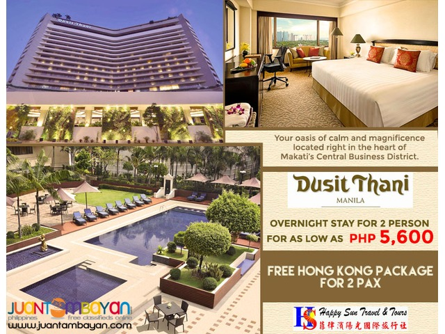 Dusit Thani Manila with Free Hong Kong Package