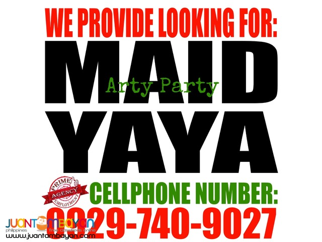 APPLY TODAY! Maid / Yaya / Boy