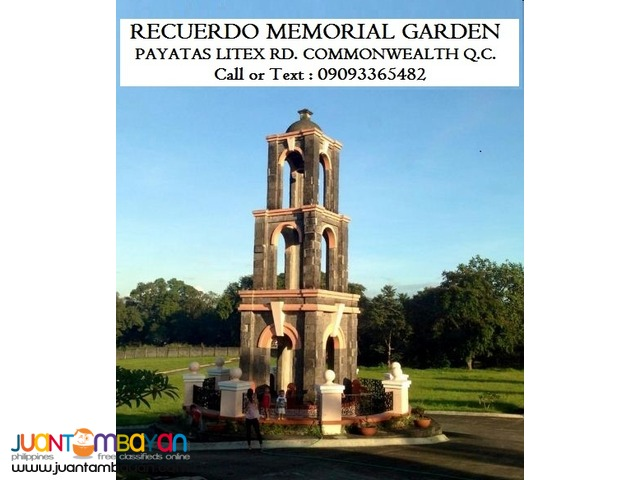 *** Recuerdo Memorial Garden *** At Litex PAyatas Q.C.