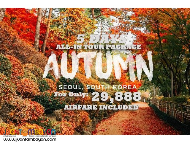 AUTUMN IN KOREA TOUR PACKAGE!!! 5D/4N ALL-IN PACKAGE