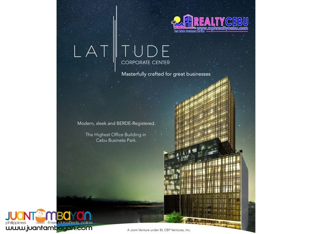 OFFICE SPACE AT LATITUDE CORPORATE CENTER CEBU BUSINESS PARK