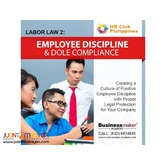 Labor Law 2: Employee Discipline and DOLE Compliance
