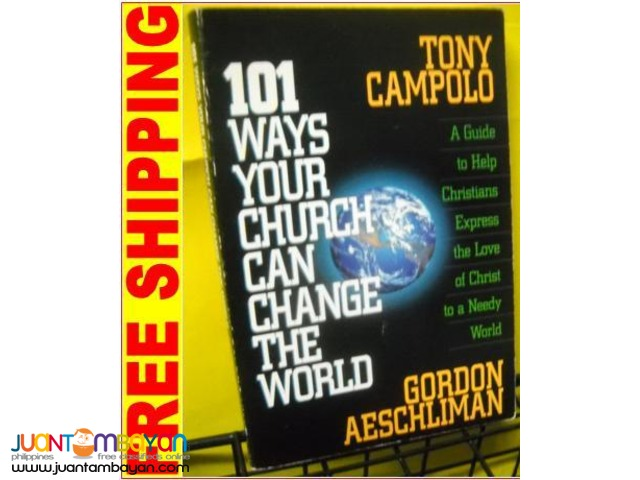 101 Ways Your Church Can Change the World by Gordon Aeschliman