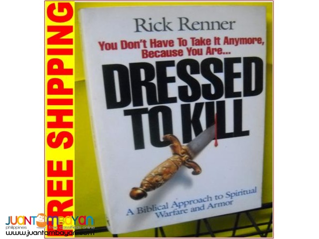 Dressed to Kill by Rick Renner