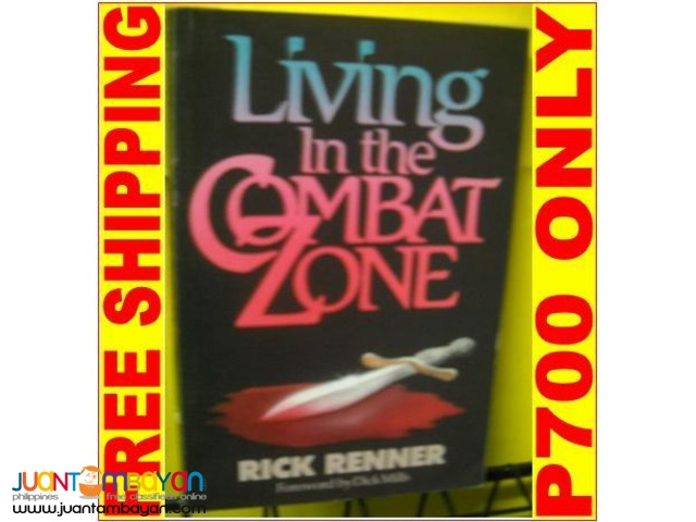 Living in the Combat Zone by Rick Renner
