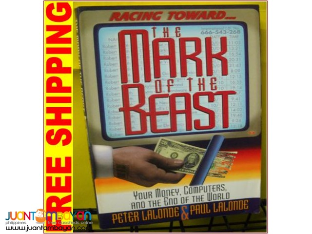 Racing Toward the Mark of the Beast by Peter and Paul Lalonde