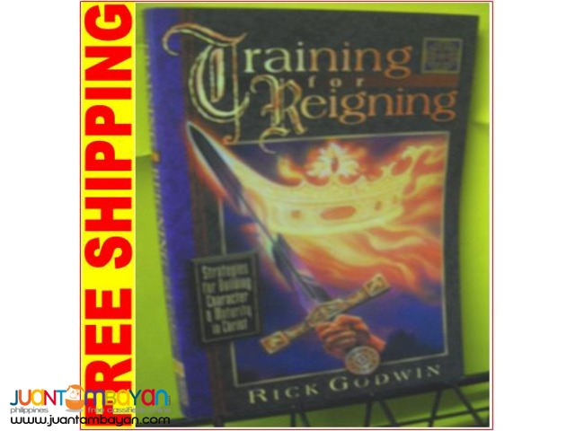 Training for Reigning by Rick Godwin