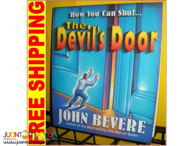 How Can You Shut..the Devils Door by John Bevere
