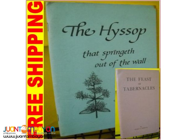 The Feast of Tabernacles. The Hyssop. by George Warnock