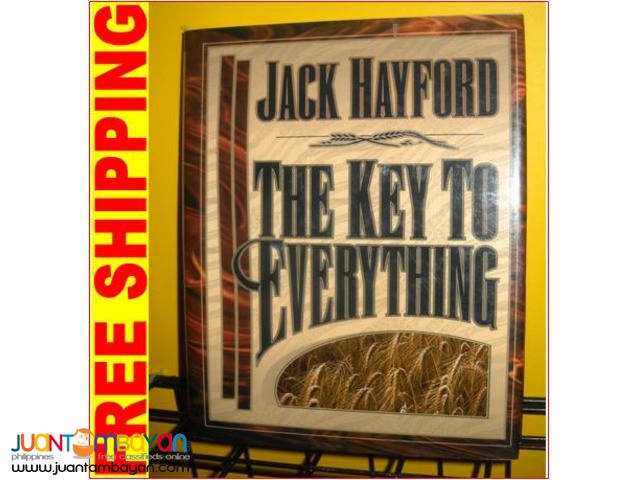 The Key to Everything by Jack Hayford