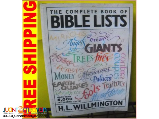 The Complete Book of Bible Lists by H L Willmington