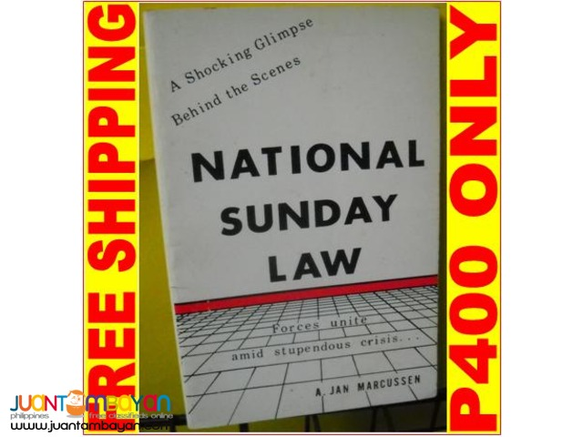 National Sunday Law by A Jan Marcussen
